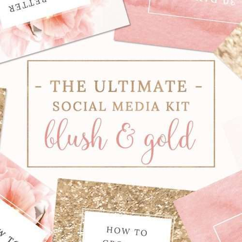 Blush Pink and Gold Social Media Templates for Branding Instagram, Pinterest, Facebook and Twitter