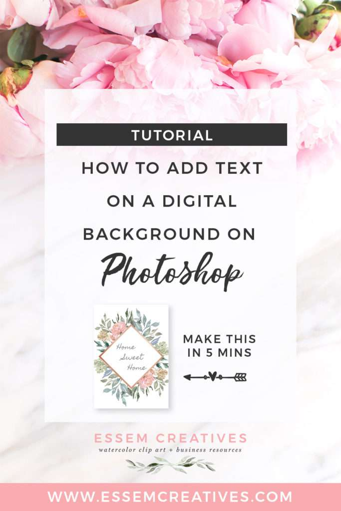 How to Add Text on a Digital Background on Photoshop: How to Quickly and Easily Create Printable Art for your Home Using Watercolor Backgrounds, create digital scrapbooks, wedding invitations, birthday party invites and more. This tutorial will help you make your own design in under 5 minutes.