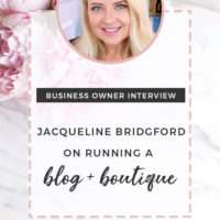 Business Owner Interview with Jacqueline Bridgford where she talks about starting a creative business of her dreams, how she manages to run a successful fashion blog and also about the launch of her own fashion boutique. She also reveals her top tips for bosslady aspirants and the top tools she uses every day to run her biz! Click through to check it out>>