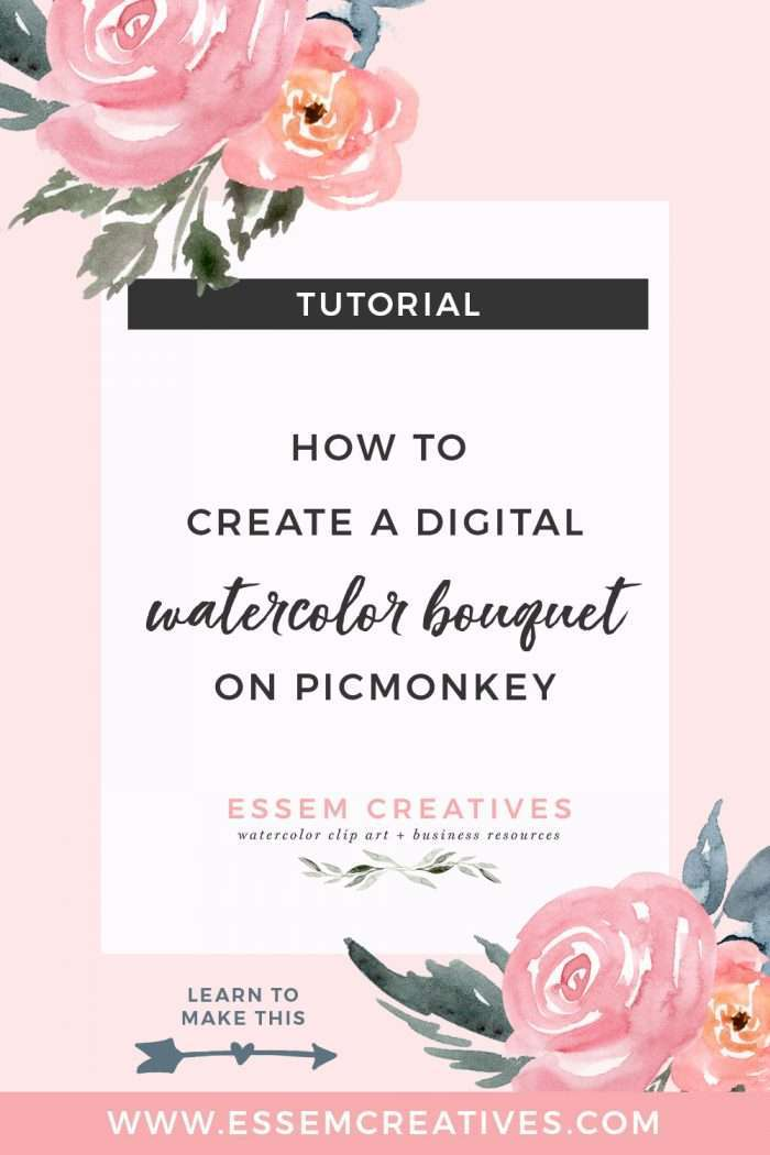 Learn to Make a Digital Watercolor Bouquet or Arrangement on PicMonkey in 4 Easy Steps | What you create can be used as a part of an invitation, printable wall art, as stationery, or even as a logo. Click through to watch the tutorial>>