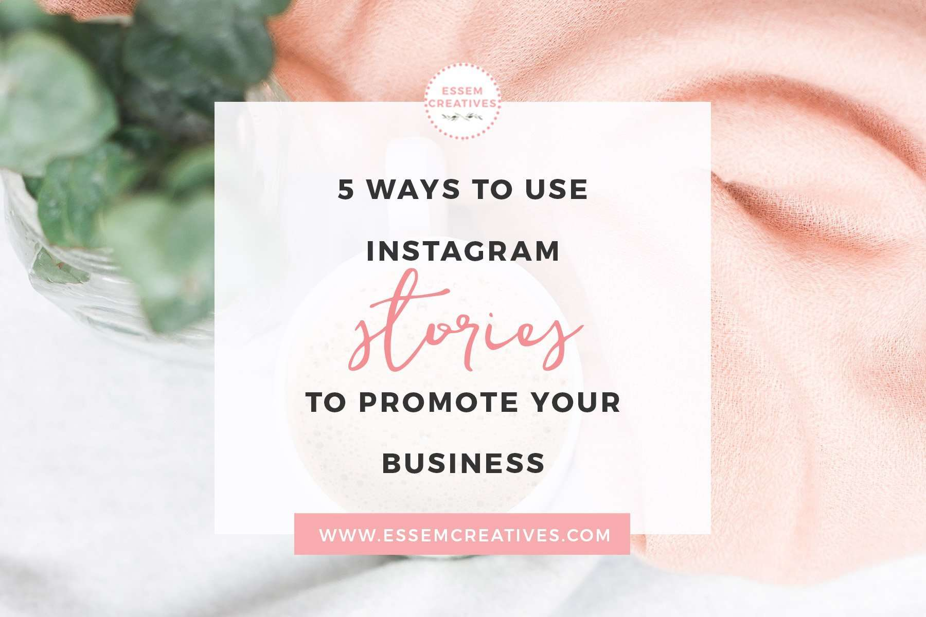 5 ways to use Instagram Stories to Promote your Business | Are you tired of the Instagram algorithm and just want to be seen by your audience? Then follow these tips to get engagement back on your Instagram account & grow your brand and business. Click to read the tips >>