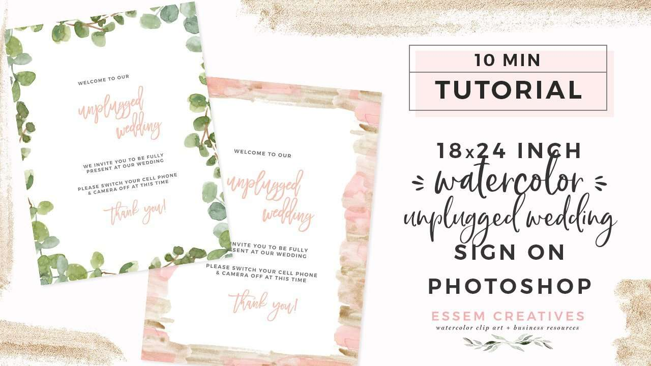 How to make 18x24 inch watercolor unplugged wedding ceremony sign from scratch on Photoshop for beginners | This step by step detailed tutorial will take you through exactly how to make your own wedding stationery, party signs, welcome signs etc on Photoshop quickly & easily. Click to watch & start your project now>>
