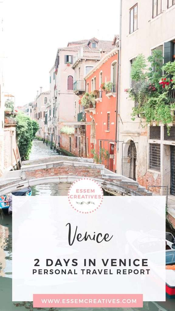 3 Days Venice Italy Itinerary - How artists and creative people travel | Venice Travel Blog | Things to Do in Venice | Prettiest parts of Venice