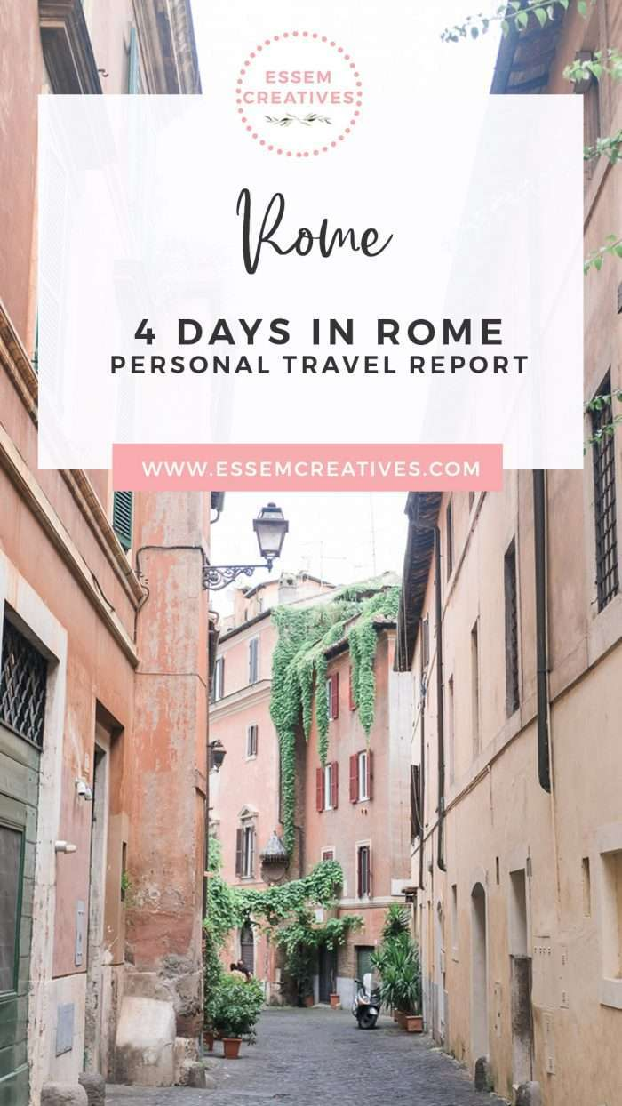 4 Days Rome Italy Itinerary - How artists and creative people travel | Rome Travel Blog | Things to Do in Rome | Prettiest parts of Rome