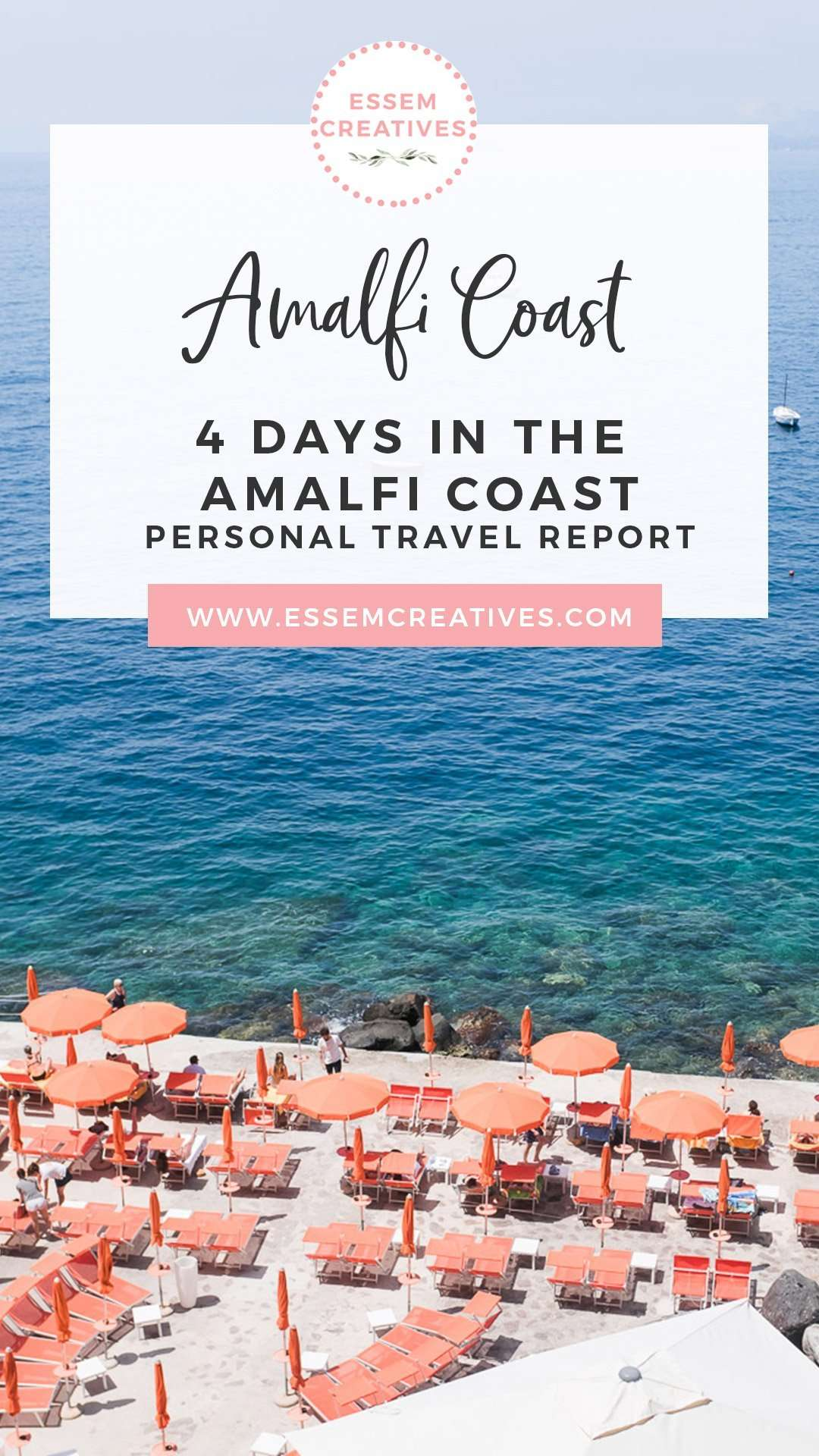 4 Days Amalfi Coast Positano Praiano Italy Itinerary - How artists and creative people travel | Amalfi Coast Travel Blog | Things to Do in Positano | Prettiest parts of Amalfi Coast Positano Praiano