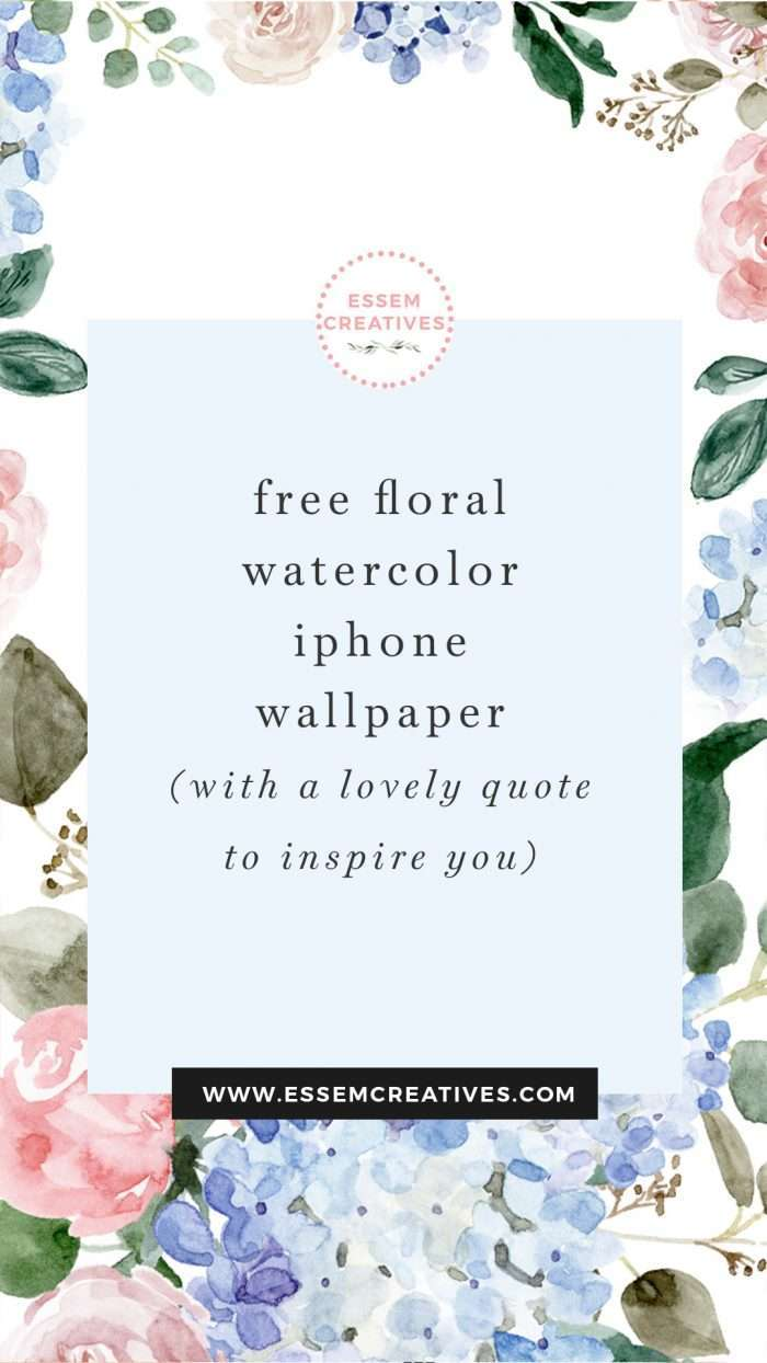 Free floral watercolor iphone wallpaper with inspirational quote. Click to download and save>>