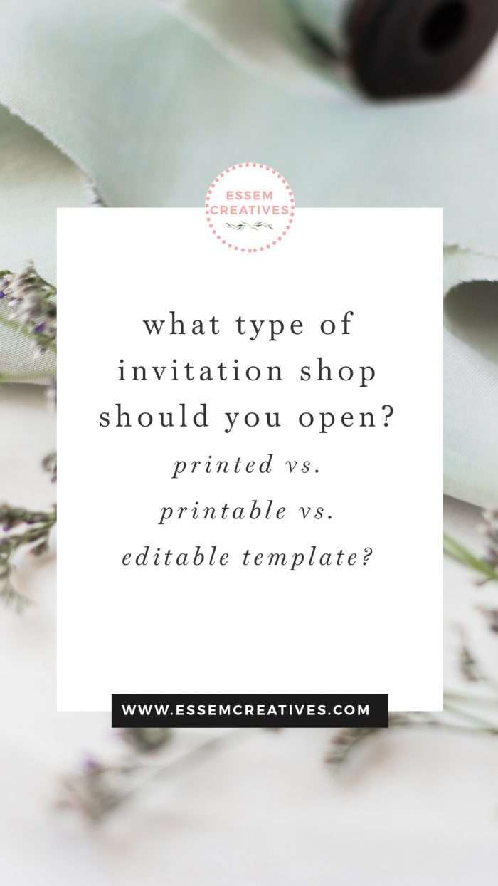 What type of Wedding Invitation Shop to open? Printed vs. Printable Digital vs. Editable Template using Templett / Corjl. Read on to find out the ins and outs & pros and cons of each, the type of licensing you need, and how you can start selling in your own shop! Click to read more>>
