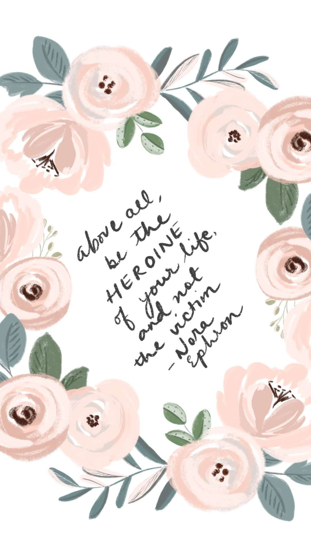 Motivational Quote Poster, Inspirational Quote with Watercolor Flowers Iphone Lockscreen Wallpaper from Essem Creatives
