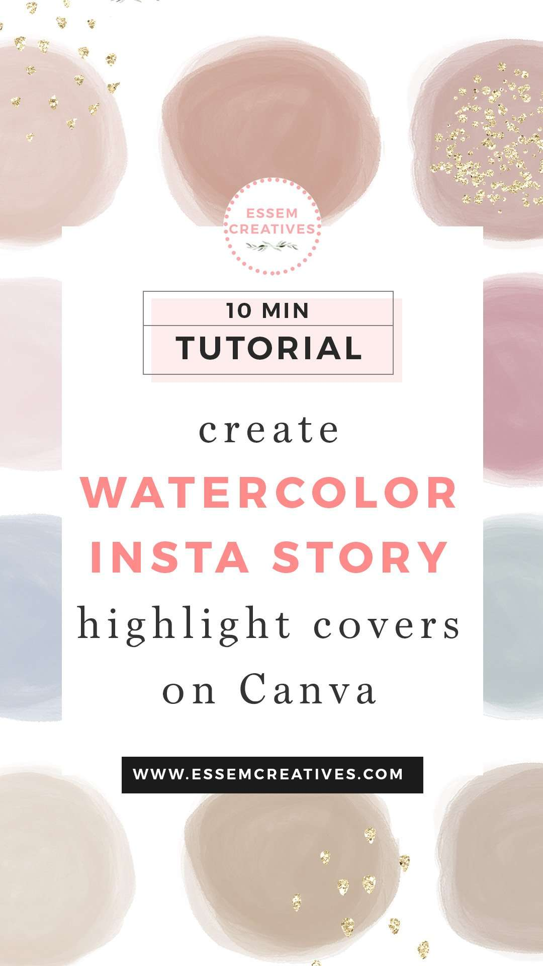 How To Create Watercolor Instagram Story Highlight Cover Icons On Canva On Mobile Essem Creatives Watercolor Clipart Business Branding