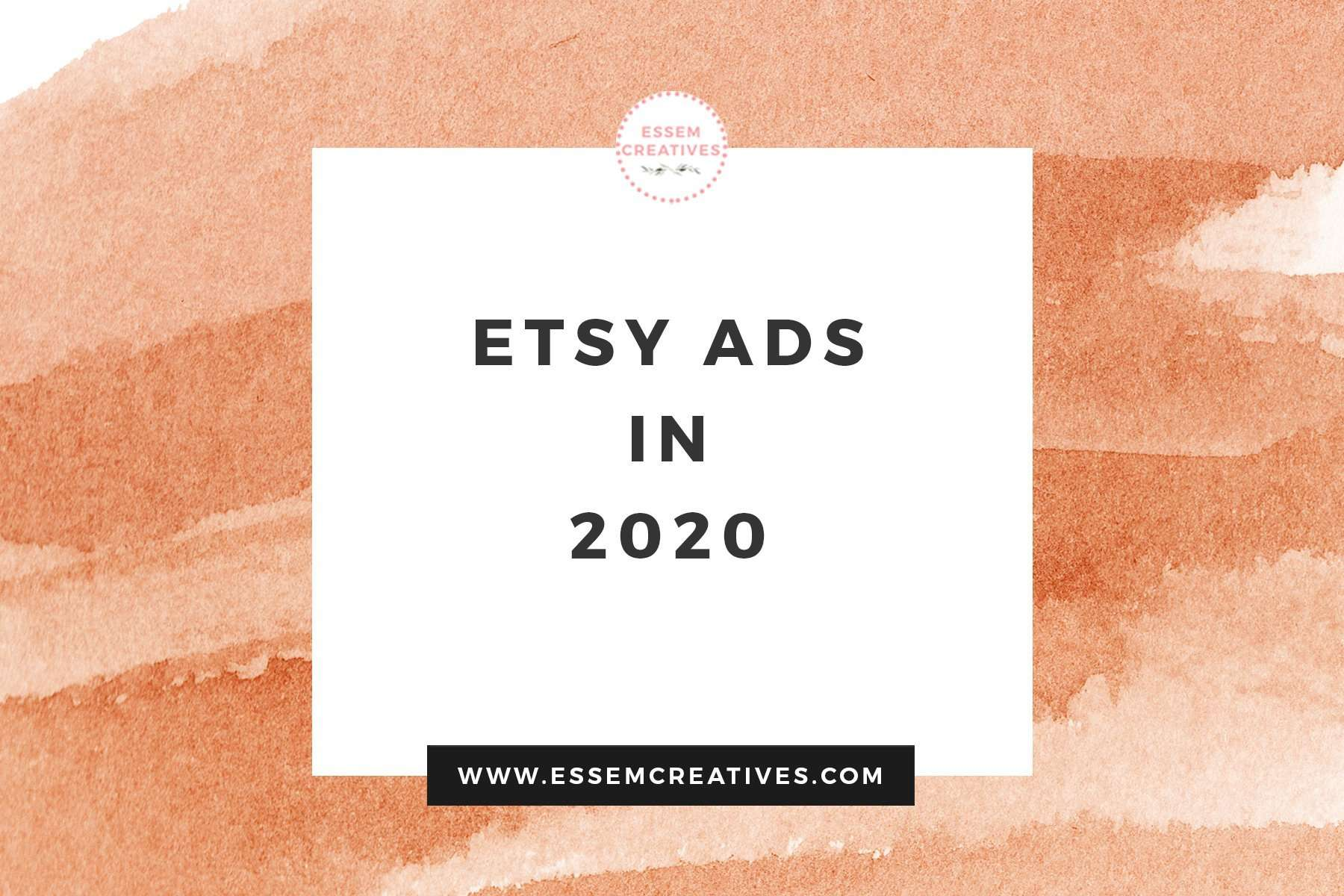 Etsy Ads in 2020