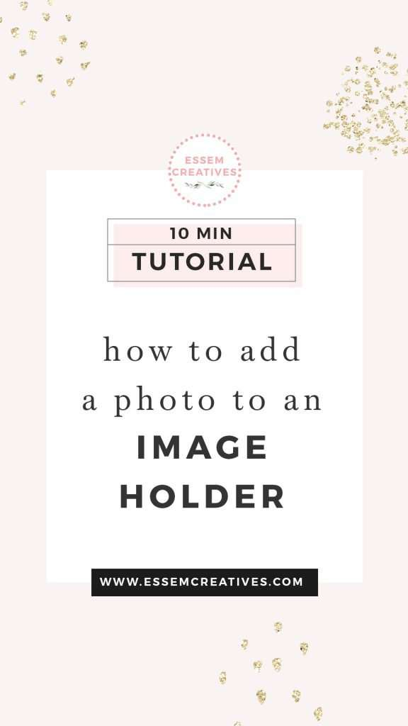 How to Add a Photo to An Image Holder From Your Website Blog Branding Kit