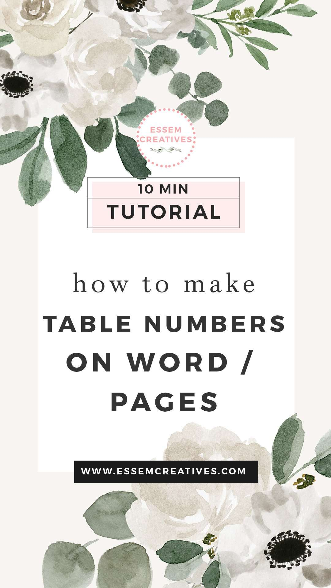 How to Make Table Numbers In Word/Pages with Watercolor Florals for Weddings | Click here to make professional looking table numbers that leave your guests in awe of your creative skills - all in under 10 mins! #tablenumbers #weddingdecorations #weddings #weddingdetails #diycrafts
