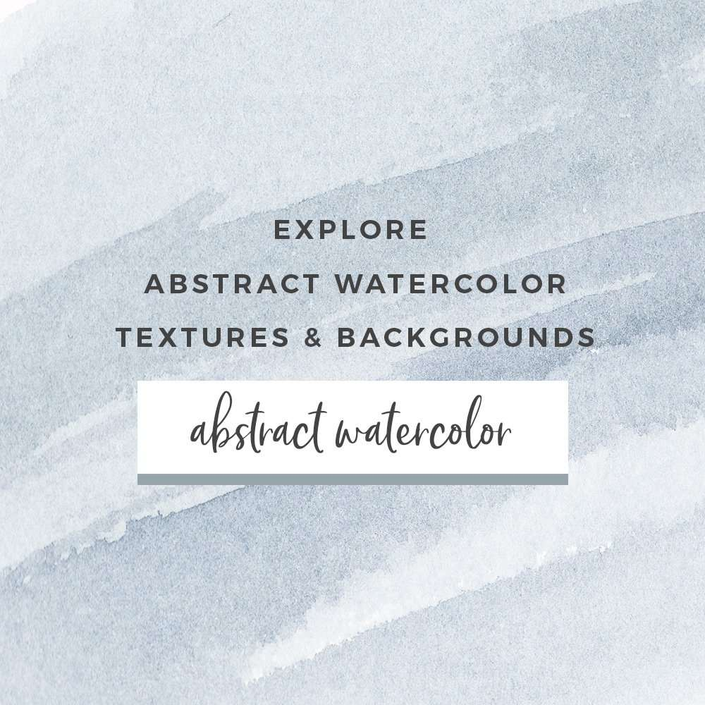 Abstract Watercolor Textures, Digital Papers, Watercolor Backgrounds and more
