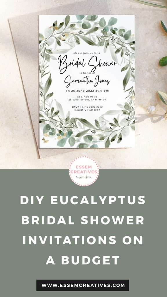 DIY Eucalyptus Watercolor Bridal Shower Invitations on a Budget | Learn how to make a quick easy affordable cheap Printable Bridal Shower Stationery | Easy Printable Watercolor Floral Bridal Shower Invites | Quick and Easy Canva Design Tutorial with free text template | Click to watch >>