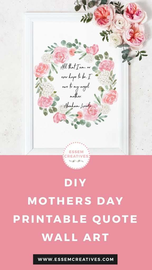 Make a DIY Mothers Day Gift | Printable Floral Quote Wall Art for Mothers Day | Learn how to make a digital watercolour flower wreath quote for Mothers Day Gift | Easy Printable Wall Art Gift Ideas | Quick and Easy Microsoft Word / Pages Design Tutorial | Click to watch >>